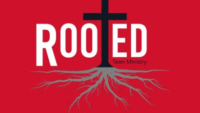 Rooted Teen Ministry